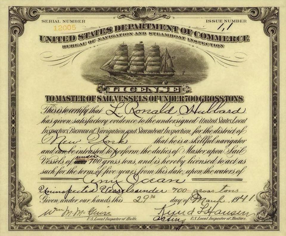Лицензия Л. Рона Хаббарда на право навигации парусных судов до 700 тонн в любых океанах выданная 29 марта 1941 года.